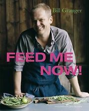 Feed Me Now,Bill Granger,New Book mon0000113954