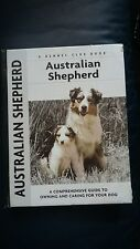 Comprehensive Owner's Guide: Australian Shepherd : A Comprehensive Guide to.