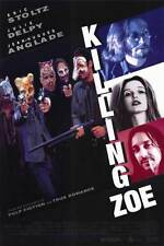 KILLING ZOE Movie POSTER 11x17 Eric Stoltz Julie Delpy Jean-Hugues Anglade Gary