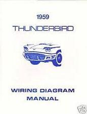 1959 Ford Thunderbird TBird Wiring Manual