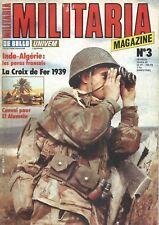 MILITARIA N°03 INDO-ALGERIE : PARAS FRANCAIS / CROIX DE FER 1939 / EL ALAMEIN