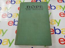 DOPE by Sax Rohmer- Copyright 1919- Country Life Press- A.L. Burt