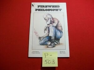 VINTAGE COLLECTIBLE 1978 FIREWEED PHILOSOPHY BY MARY CAREY SIGNED BY AUTHOR EXC.