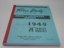 49 1949 CHEV CHEVY CHEVROLET PASSENGER CAR FISHER BODY MANUAL REPRINT VERY GOOD!