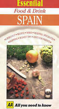 Essential Food and Drink: Spain (AA Essential Food & Drink Guides), Excellent Bo