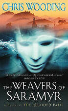 The Weavers Of Saramyr: Book One of the Braided Path: Braided Path 1 (GOLLANCZ S