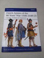 Dutch armies of the 80 ears' War 1568-1648 (2)