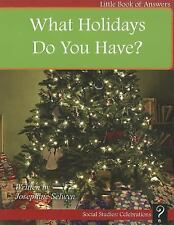 What Holidays Do You Have? (Little Books of Answers: Level D)