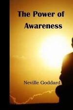 The Power of Awareness by Neville Goddard (2015, Paperback)