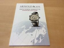 Catálogo Catalogue ARNOLD & SON - True North Perpetual - For Collectors