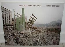 SIGNED Edward Burtynsky Before The Flood China 1st ED