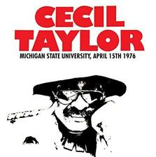 Cecil Taylor - Michigan State University, April 15th 1976 (NEW CD)