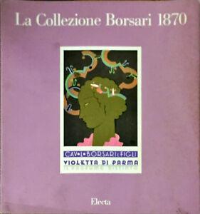 LA COLLEZIONE BORSARI 1870 - ELECTA 1990