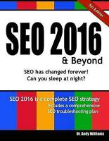 Seo 2016 & Beyond : Search Engine Optimization Will Never Be the Same Again!,...