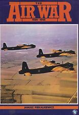 The Air War 1939-1945  WWII 1st Edt. Hardcover Illustrated
