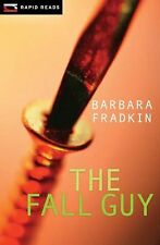 The Fall Guy (rapid Reads): By Barbara Fradkin