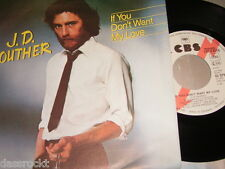 """7"""" - J.D.Souther / If you don´t want my Love - MINT 1979 PROMO WHITE LABEL"""