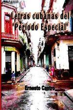 Letras Cubanas Del Periodo Especial (2014, Paperback)