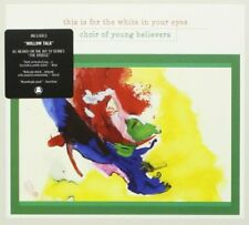 CHOIR OF YOUNG BELIEVERS - THIS IS FOR THE WHITE IN YOUR EYES [CD]