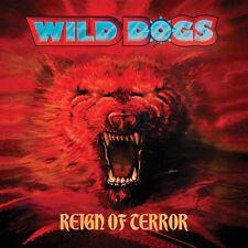 Wild Dogs-Reign of terreur (Limousine Ed. + BONUS TRACK * US metal Classic * V. RUMORS)