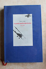 WW1 14-18 Marcel JULLIAN - La grande bataille dans les airs - ed. pr. Cité 1967