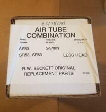 "Beckett 5-3/8"" Air Tube Combination Kit Less Head Part# AF53"