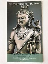The Sculpture of Indonesia, exhibit brochure, Met Museum of art, 1991, 16 pages