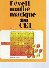 L'EVEIL MATHEMATIQUE AU CE1, par MANESSE et LEHOUCHU, HACHETTE