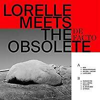 Lorelle Meets The Obsolete - De Facto (NEW VINYL LP)