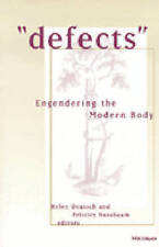 """Defects"": Engendering the Modern Body (Corporealities: Discourses Of Disability"