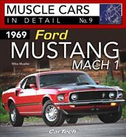 1969 Ford Mustang Mach I: Muscle Cars in Detail #9 Book ~Photos~History~NEW