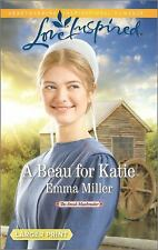 The Amish Matchmaker: A Beau for Katie by Emma Miller (2016, Paperback, Large Ty