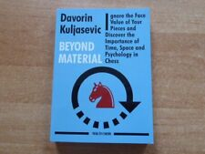 Beyond Matériau by GM Davorin kuljasevic New dans Chess septembre 2019