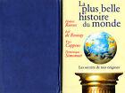 La plus belle histoire du monde // Le secret de nos origines // COPPENS - REEVES