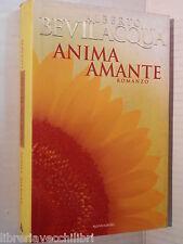 ANIMA AMANTE Alberto Bevilacqua Mondadori 1996 Prima edizione libro romanzo di