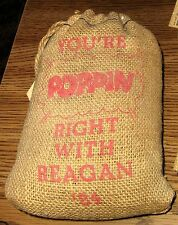 1984 You're Poppin' Right with Reagan Ronald, Burlap Bag Campaign Popcorn,2 Lbs.
