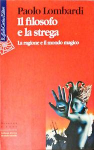 IL FILOSOFO E LA STREGA - PAOLO LOMBARDI - CORTINA 2001