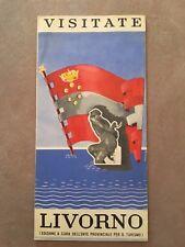 DEPLIANT, VINTAGE  1952 PIEGHEVOLE VISITATE LIVORNO,TOSCANA MARE