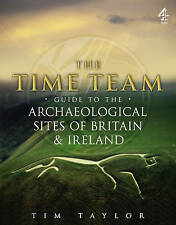 Time Team Guide to the Archaeological Sites of Britain &... | Book | second hand