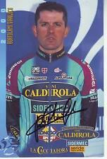CYCLISME carte cycliste BORTOLAMI GIANCULA équipe VINI CALDIROLA 2000 signée