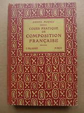 Daniel Mornet - Cours pratique de composition française   / 1934