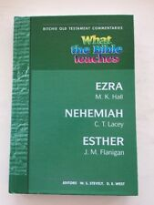 What The Bible Teaches - Ezra, Nehemiah and Esther (Ritchie OT Commentaries)