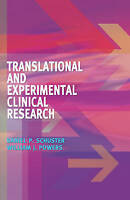 Translational and Experimental Clinical Research: Principles of Translational an