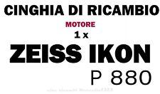 ★CINGHIA DI RICAMBIO MOTORE 1 x CINE PROIETTORE 8/S.8 mm ZEISS IKON P 880★