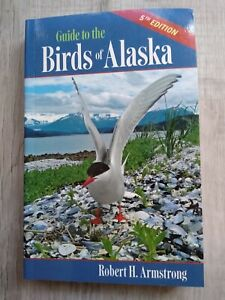 Guide to the BIRDS of ALASKA by Armstrong (2008)