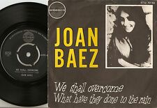 JOAN BAEZ WE SHALL OVERCOME & WHAT HAVE THEY DONE TO THE RAIN DANISH 45+PS 1965
