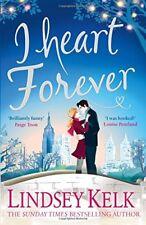 I Heart Forever (I Heart Series, Book 7) By Lindsey Kelk