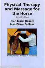 Physical Therapy and Massage for the Horse Jean-Marie Denoix and Jean-Pierre Pai