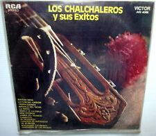 LOS CHALCHALEROS Y Sus Exitos URUGUAY Stereo RCA LP