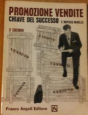 Promozione vendite chiave del successo - Nivelle - Franco Angeli,1967 - R